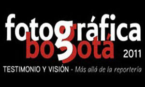 Colombian biennial of photography - Fotográfica Bogot&aacute 2011